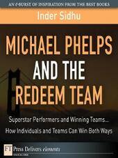 Michael Phelps and the Redeem Team
