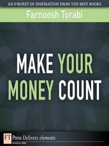 Ebook in inglese Make Your Money Count Torabi, Farnoosh