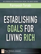 Establishing Goals for Living Rich