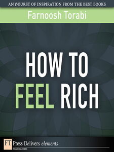 Foto Cover di How to Feel Rich, Ebook inglese di Farnoosh Torabi, edito da Pearson Education