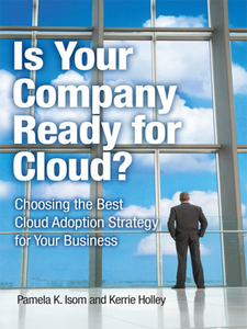 Ebook in inglese Is Your Company Ready for Cloud Holley, Kerrie , Isom, Pamela K.
