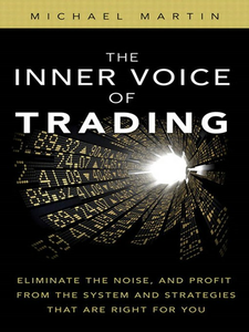 Ebook in inglese The Inner Voice of Trading Martin, Michael