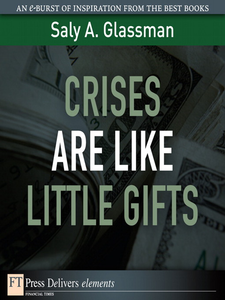 Ebook in inglese Crises Are Like Little Gifts Glassman, Saly A.
