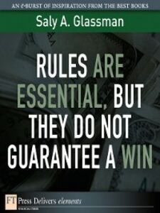 Ebook in inglese Rules Are Essential, But They Do Not Guarantee a Win Glassman, Saly A.