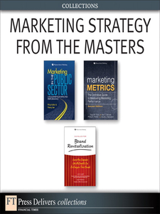 Ebook in inglese Marketing Strategy from the Masters (Collection) Bendle, Neil , Farris, Paul W. , Kiddon, Joan , Kotler, Philip