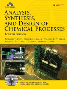Ebook in inglese Analysis, Synthesis and Design of Chemical Processes Bailie, Richard C. , Bhattacharyya, Debangsu , Turton, Richard A. , Whiting, Wallace B.