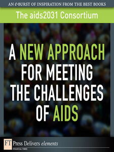 Ebook in inglese A New Approach for Meeting the Challenges of AIDS The aids2031 Consortium
