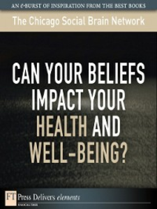 Ebook in inglese Can Your Beliefs Impact Your Health and Well-Being? Netwo, The Chicago Social Brain