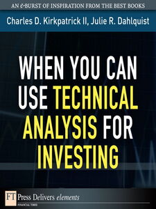 Ebook in inglese When You Can Use Technical Analysis for Investing Dahlquist, Julie A. , II, Charles D. Kirkpatrick
