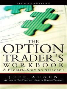 Foto Cover di The Option Trader's Workbook, Ebook inglese di Jeff Augen, edito da Pearson Education