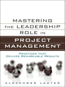 Ebook in inglese Mastering the Leadership Role in Project Management Laufer, Alexander