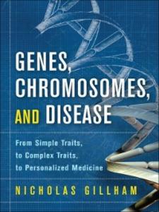 Ebook in inglese Genes, Chromosomes, and Disease Gillham, Nicholas Wright