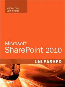 Foto Cover di Microsoft SharePoint 2010 Unleashed, Ebook inglese di Michael Noel,Colin Spence, edito da Pearson Education