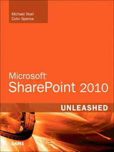 Ebook in inglese Microsoft SharePoint 2010 Unleashed Noel, Michael , Spence, Colin