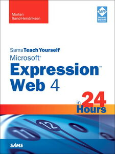 Ebook in inglese Sams Teach Yourself Microsoft Expression Web 4 in 24 Hours Rand-Hendriksen, Morten