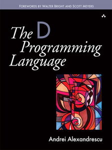Ebook in inglese The D Programming Language Alexandrescu, Andrei