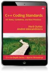 Ebook in inglese C++ Coding Standards Alexandrescu, Andrei , Sutter, Herb