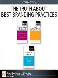 Foto Cover di The Truth About Best Branding Practices (Collection), Ebook inglese di AA.VV edito da Pearson Education