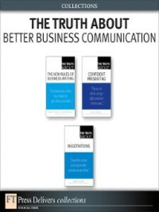 Foto Cover di The Truth About Better Business Communication (Collection), Ebook inglese di AA.VV edito da Pearson Education