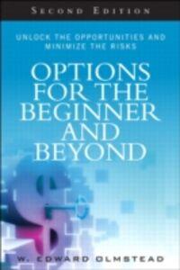 Foto Cover di Options for the Beginner and Beyond, Ebook inglese di W. Olmstead, edito da Pearson Education