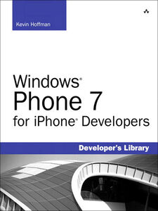 Ebook in inglese Windows® Phone 7 for iPhone® Developers Hoffman, Kevin
