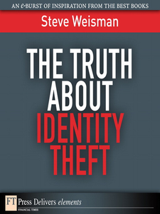 Ebook in inglese The Truth About Identity Theft Weisman, Steve