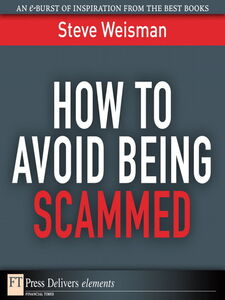 Ebook in inglese How to Avoid Being Scammed Weisman, Steve