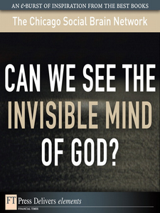 Ebook in inglese Can We See the Invisible Mind of God? Network, The Chicago Social Brain