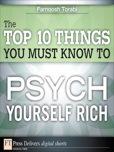 Ebook in inglese The Top 10 Things You Must Know to Psych Yourself Rich Torabi, Farnoosh