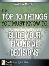 The Top 10 Things You Must Know to Guide Your Financial Decisions