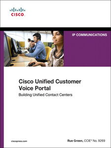 Foto Cover di Cisco Unified Customer Voice Portal, Ebook inglese di Rue Green, edito da Pearson Education