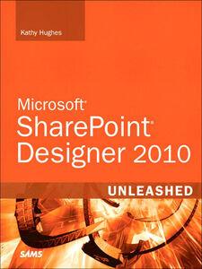 Foto Cover di SharePoint Designer 2010 Unleashed, Ebook inglese di Kathy Hughes, edito da Pearson Education