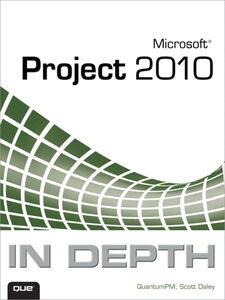 Ebook in inglese Microsoft Project 2010 In Depth Daley, Scott , QuantumPM
