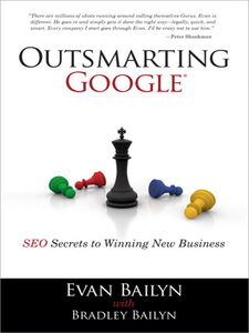 Foto Cover di Outsmarting Google, Ebook inglese di Bradley Bailyn,Evan Bailyn, edito da Pearson Education