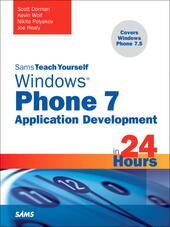 Sams Teach Yourself Windows® Phone 7 Application Development in 24 Hours