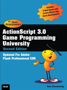 Foto Cover di ActionScript 3.0 Game Programming University, Ebook inglese di Gary Rosenzweig, edito da Pearson Education