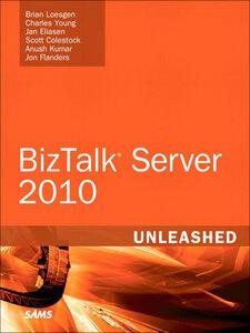 Foto Cover di Microsoft BizTalk Server 2010 Unleashed, Ebook inglese di AA.VV edito da Pearson Education