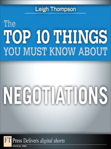 Ebook in inglese The Top 10 Things You Must Know About Negotiations Thompson, Leigh L.