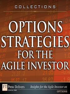 Ebook in inglese Options Strategies for the Agile Investor Izraylevich, Sergey, Ph.D. , Thomsett, Michael C. , Tsudikman, Vadim