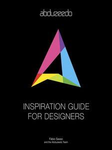 Ebook in inglese Abduzeedo Inspiration Guide for Designers Sasso, Fábio