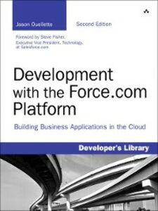 Ebook in inglese Development with the Force.com Platform Ouellette, Jason