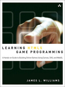 Ebook in inglese Learning HTML5 Game Programming Williams, James L.