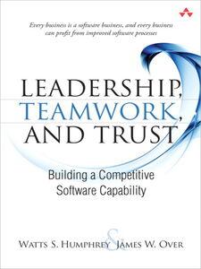 Foto Cover di Leadership, Teamwork, and Trust, Ebook inglese di Watts S. Humphrey,James W. Over, edito da Pearson Education