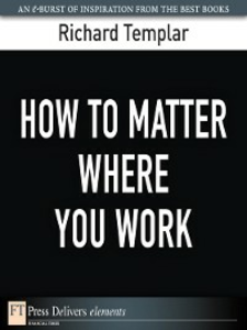 Ebook in inglese How to Matter Where You Work Templar, Richard