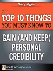 Ebook in inglese The Top 10 Things You Must Know to Gain (and Keep) Personal Credibility Allgeier, Sandy