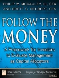 Ebook in inglese Follow the Money McCauley, Philip , Neubert, Brett