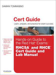 Ebook in inglese Hands-on Guide to the Red Hat Exams Tommasino, Damian