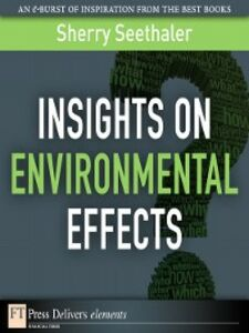 Foto Cover di Insights on Environmental Effects, Ebook inglese di Sherry Seethaler, edito da Pearson Education