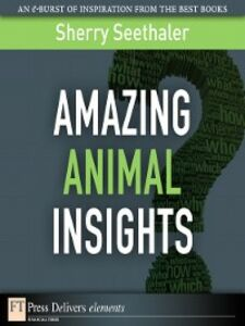 Ebook in inglese Amazing Animal Insights Seethaler, Sherry