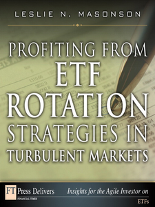 Ebook in inglese Profiting from ETF Rotation Strategies in Turbulent Markets Masonson, Leslie N.